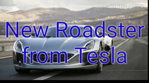 second car ever made tesla u0027s new second generation roadster would be the fastest