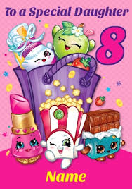 shopkins birthday card special daughter 8th birthday funky pigeon