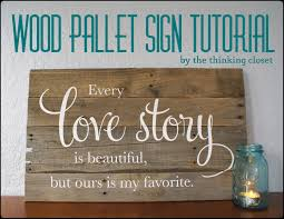 wood pallet sign tutorial u2014 the thinking closet