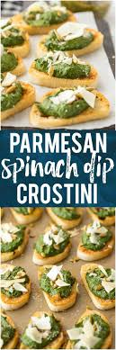 light appetizers for parties this parmesan spinach dip crostini is such a classy and unique