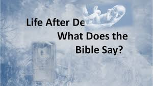 after what does the bible say