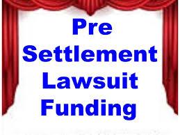pre settlement funding pre settlement loans lawsuit loans