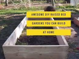 best diy raised bed garden plans gardening channel