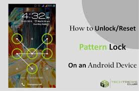 android pattern tricks how to unlock reset an android pattern lock tech tricks club
