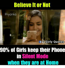Girl On Girl Memes - believe it or not priyanka fgirly quotes 90 of girls keep their