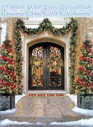 Christmas Outside Door Decorations by Christmas Front Door Decorations Quiet Corner