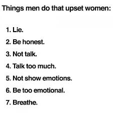 Men And Women Memes - things men do that upset women