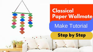 How To Make Wall Decoration At Home How To Make Paper Wall Mate Classical Wall Mate Make At Home
