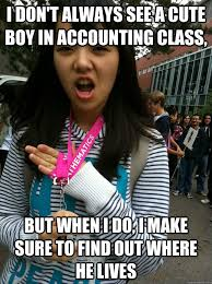 Boy Girl Memes - i don t always see a cute boy in accounting class but when i do i