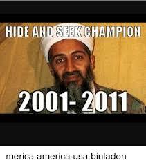 Hide And Seek Meme - hide and seek chion 2001 2011 merica america usa binladen