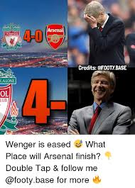 Liverpool Memes - arsenal 4 0 liverpool 1892 credits alone ol lub wenger is eased