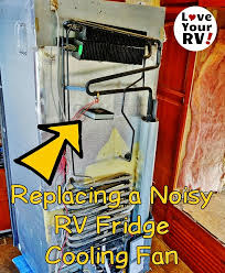 refrigerator fan noise replacing my noisy dometic dm2652 rv fridge fan