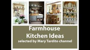 Farmhouse Kitchen Ideas Farmhouse Kitchen Ideas Youtube