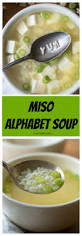 pastina soup recipe miso alphabet soup healthy ideas for kids