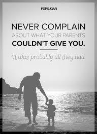 appreciate your parents powerful quotes parents and change