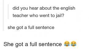 English Teacher Memes - 25 best memes about the english teacher the english teacher
