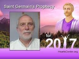 Count St Germain Ascended Master Germain S Prophecy For 2017 Recent Ascended Master
