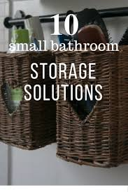 Storage Solutions Small Bathroom 10 Small Bathroom Storage Solutions