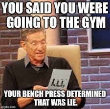 Bench Meme - maury lie detector meme imgflip