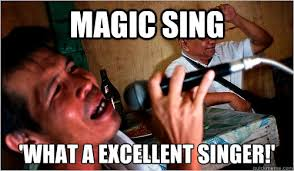 Asian Karaoke Meme - magic sing what a excellent singer filipino karaoke memer