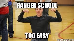 Ranger School Meme - school