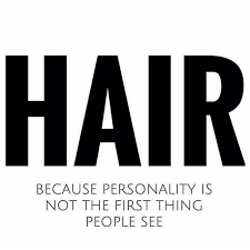 hair dressing personalities h a i r because personality is not the first thing people see