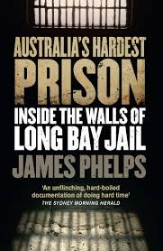 i went undercover in america s toughest prison vice australia s hardest prison inside the walls of long bay jail by