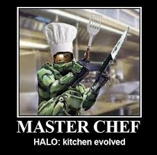 Funny Halo Memes - funny halo motivator master chef work signs pinterest video
