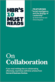 Hbr S 10 Must Reads by Hbr S 10 Must Reads On Collaboration With Featured Article