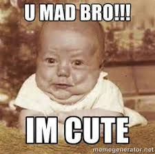 U Mad Brah Meme - you mad bro quotes positive quotes images