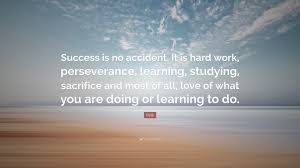 quotes victory success pelé quote u201csuccess is no accident it is hard work perseverance
