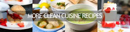 cuisine recipes clean cuisine anti inflammatory food recipes and lifestyle