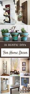 do it yourself home decor projects 31 rustic diy home decor projects create rustic decor and house