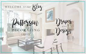 patterson decorating group drapes and design blog inspiring patterson decorating group drapes and design blog