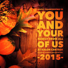 happy thanksgiving to all of you salon centro home facebook