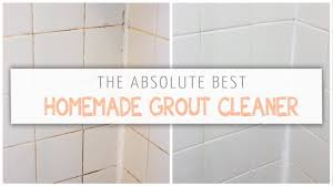 the absolute best homemade grout cleaner youtube