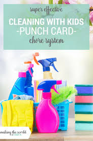 Cleaning The House by Cleaning The House With Kids Punch Cards Chore Chart System