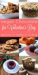 vegan s day vegan s day chocolate eat drink better