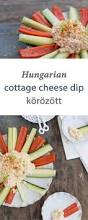 Cottage Cheese Onion Dip by Hungarian Cottage Cheese Dip Körözöttenjoy Tribute