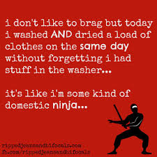 Ninja Memes - i m a domestic ninja the tuesday meme ripped jeans bifocals