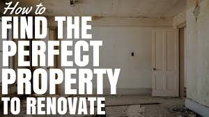 how to find the perfect property to renovate youtube