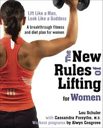 strength training nutrition guide the new rules of lifting for women lift like a man look like a