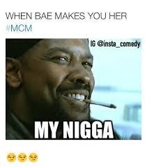 My Nigga Memes - 25 best memes about my nigga my nigga memes