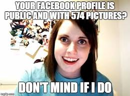 Profile Picture Memes - overly attached girlfriend meme imgflip