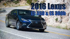 lexus es300h usa 2016 lexus es 350 u0026 2016 lexus es 300h exterior interior and