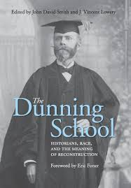 the dunning historians race and the meaning of