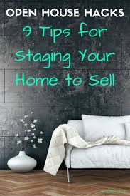 House Hacks Open House Hacks 9 Tips For Staging Your Home To Sell Minimal