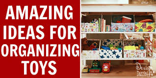 Toy Organization by 10 Amazing Ideas For Toy Organization Design Dazzle