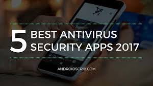 best security app for android 5 best antivirus security apps for android 2017 androidscrib