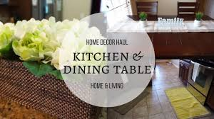 Kitchen And Dining Room Home Decor Haul Kitchen And Dining Room Home U0026 Living Youtube